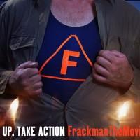 Frackman Film Screenings