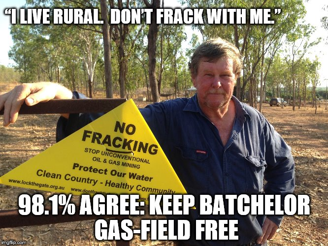 "Bachelor resident and food producer Doug Allsopp has a clear message for the NT Government. ""I live rural. Don't frack with me."""