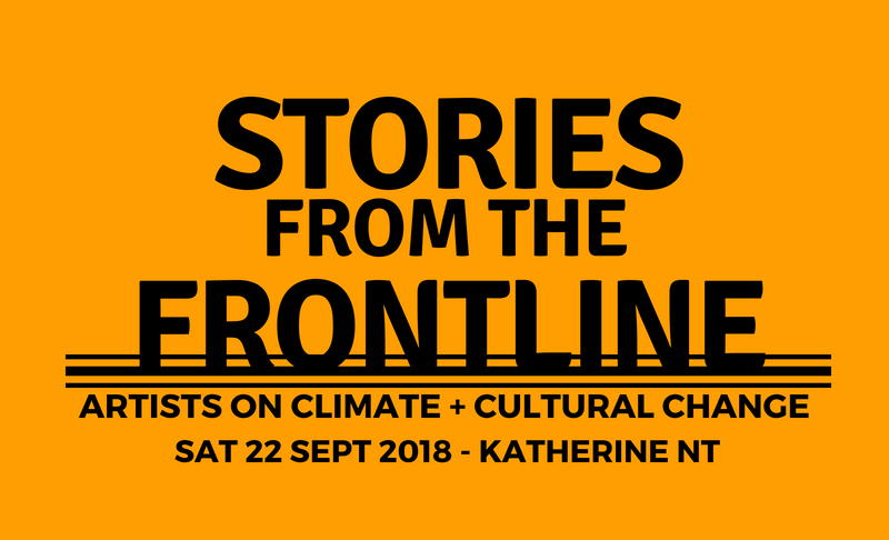 Stories from the Frontline: artists on climate + cultural change
